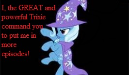 File:FANMADE more Trixie episodes.jpg