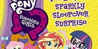 Twilight's Sparkly Sleepover Surprise