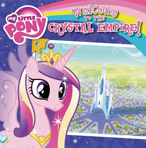 File:My Little Pony Welcome to the Crystal Empire! storybook cover.jpg