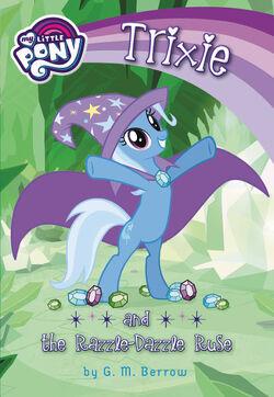 Trixie and the Razzle-Dazzle Ruse cover.jpg