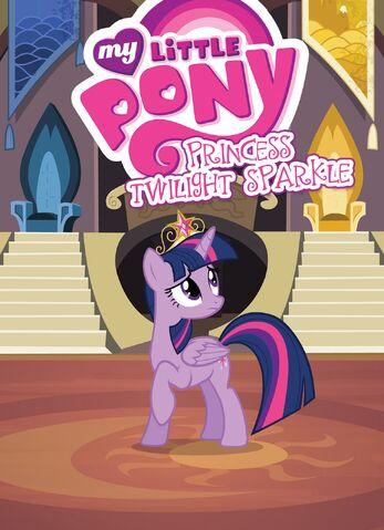 File:My Little Pony Princess Twilight Sparkle cover.jpg