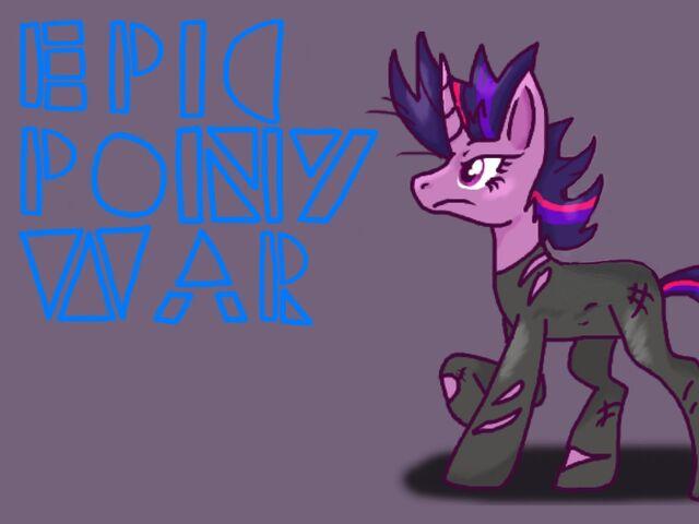 File:FANMADE Epic Pony War Teaser Poster.jpg