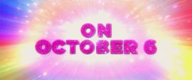 "Trailer text ""On October 6"" MLPTM"