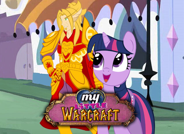 File:FANMADE My Little Warcraft.jpg