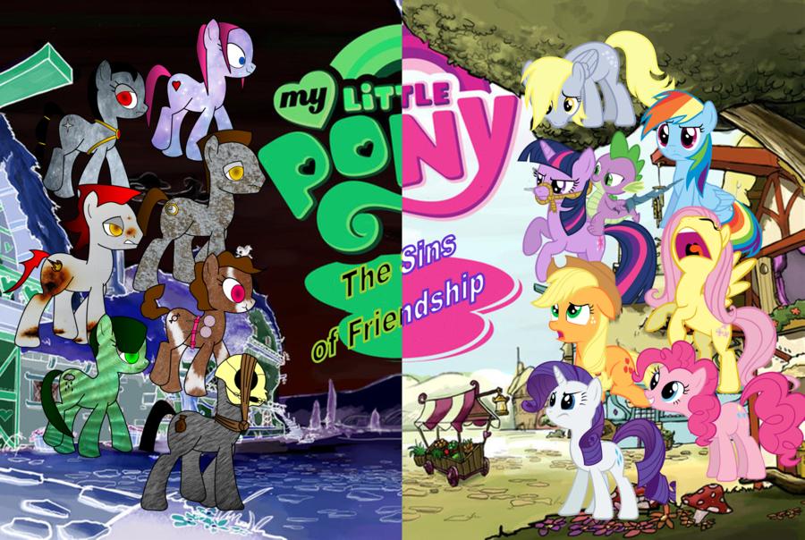 My Little Pony The Sins of Friendship