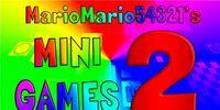 MarioMario54321's Minigames 2