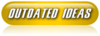 Outdated IdeasButton-Yellow