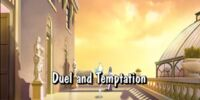 Duel and Temptation