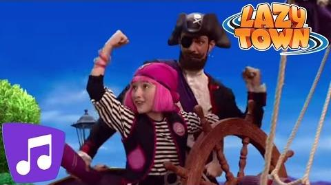You Are A Pirate Music Video LazyTown