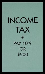 Monopoly income tax space US pre-2008