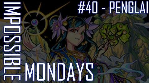 Impossible Mondays 40 - Penglai (Mag Mell)