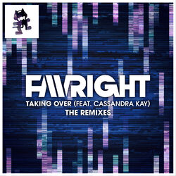 Favright - Taking Over (The Remixes)