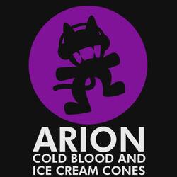 Arion - Cold Blood & Ice Cream Cones