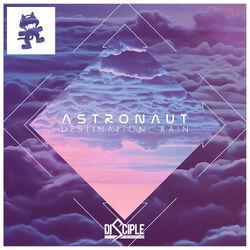 Astronaut - Destination Rain EP