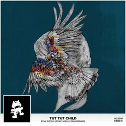 Tut Tut Child - Fell Down (ft. Holly Drummond)