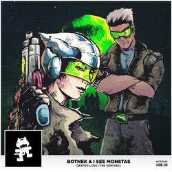 Botnek & I See Monstas - Deeper Love (The Remixes)
