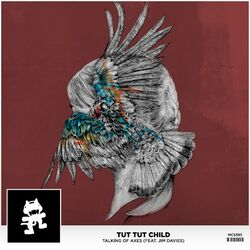 Tut Tut Child - Talking of Axes (feat. Jim Davies)