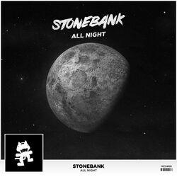 Stonebank - All Night