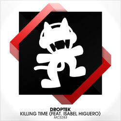 Droptek - Killing Time (feat. Isabel Higuero)