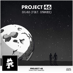 Project 46 - Signs (feat. Shantee)