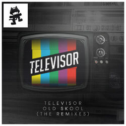 Televisor - Old Skool (The Remixes)