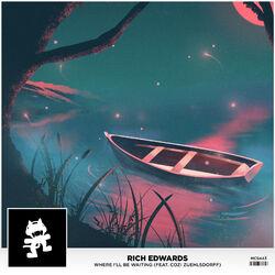 Rich Edwards - Where I'll Be Waiting (feat. Cozi Zuehlsdorff)