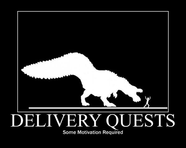 File:Delivery quest demotivational by themacronian-d4hrvs5.jpg