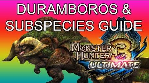 Monster Hunter 3 Ultimate - G1★ Duramboros & Rusted guide ドボルベルク亜種 (Mr