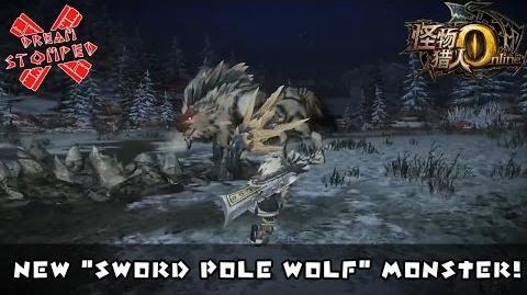 "Monster Hunter Online - New ""Sword Pole Wolf"" Monster Preview"