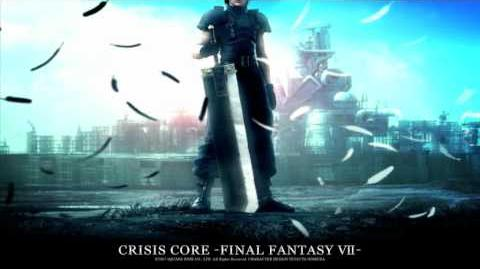 "CRISIS CORE -FFVII- OST 1-15 - The Summoned (from FFVII ""Those Who Fight Further"")"