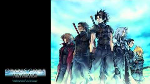 "CRISIS CORE -FFVII- OST 2-04 - Theme of CRISIS CORE ""To a New Post"""