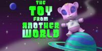 The Toy From Another World