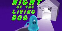 Night of the Living Dog