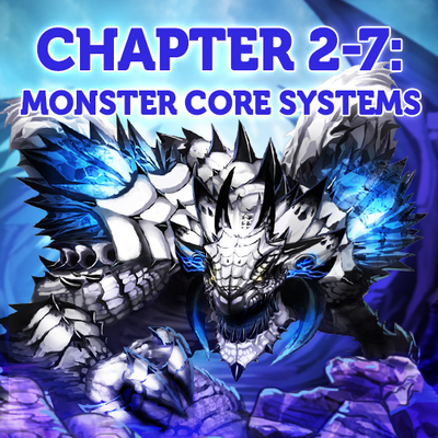 Chapter 2-7 Monster Core System Banner