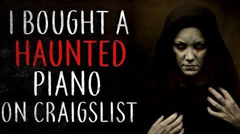 """""""I Bought a Haunted Piano"""" reading by CreepsMcPasta"""