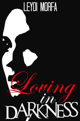 File:Loving in Darkness.jpg