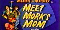 Meet Mork's Mom