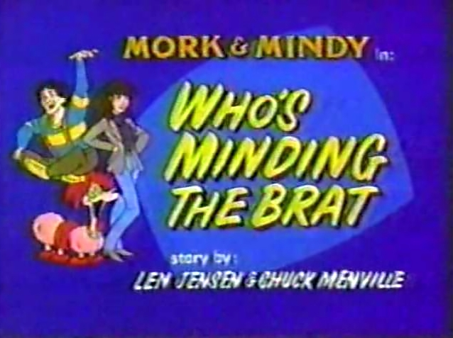 File:Mork & Mindy The Animated Series 01 Who's Minding the Brat.jpg