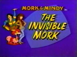 Mork & Mindy The Animated Series 15 The Invisible Mork