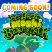 The Great Moshi Beanstalk Coming Soon