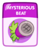 Mysterious Beat