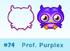 Prof. Purplex moshi bandz
