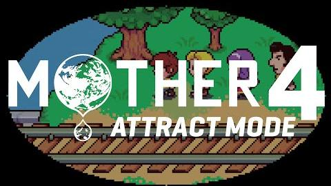 Mother 4 Attract Mode-0
