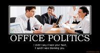 http://www.motifake.com/office-politics-demotivational-posters-115911