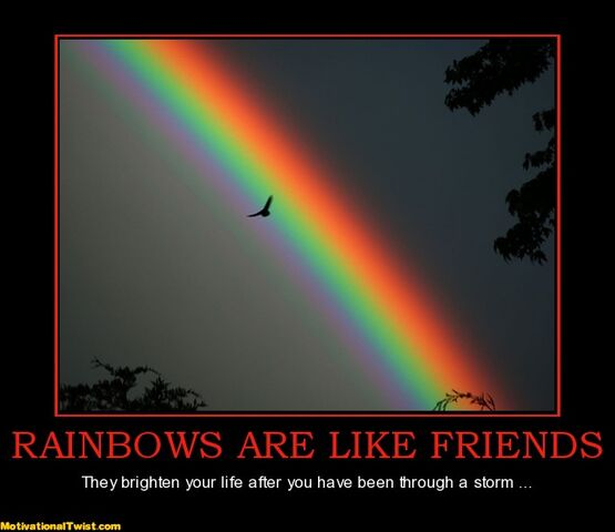 File:Rainbows-are-like-friends-rainbow-friends-brighten-after-sto-motivational-1333669618.jpg