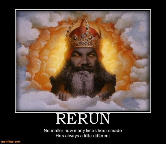 File:Rerun-god-has-many-forms-demotivational-posters-1323273814.jpg