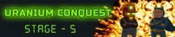 Uranium Conquest - Stage 5