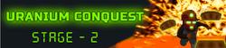 Uranium Conquest - Stage 2