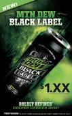 Dew Black Label Promo Poster