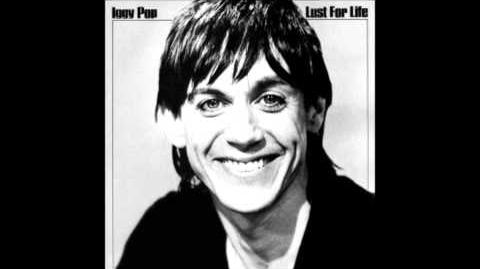 Iggy Pop Lust For Life (HQ) (Lyrics)